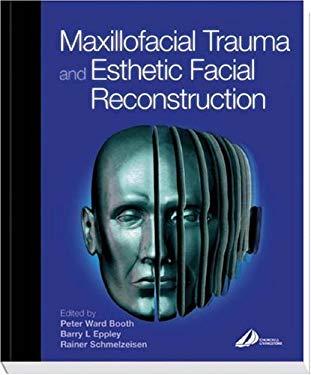 Maxillofacial Surgery by Peter Ward-Booth, Stephen A
