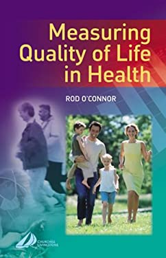 Measuring Quality of Life in Health 9780443073199
