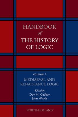 Mediaeval and Renaissance Logic 9780444516251