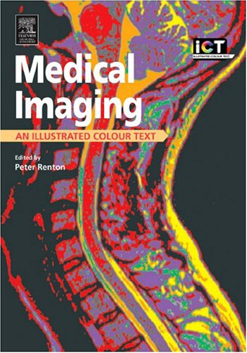 Medical Imaging: An Illustrated Colour Text 9780443070303