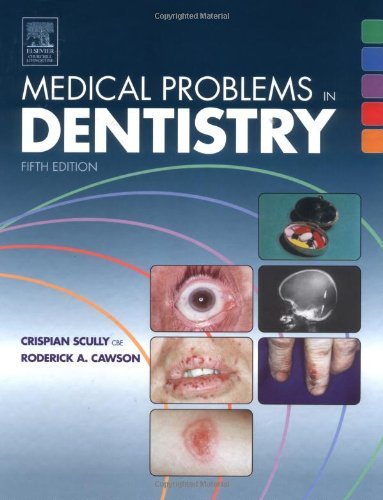 Medical Problems in Dentistry 9780443101458