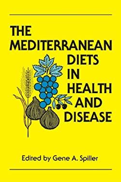 Mediterranean Diets in Health and Disease 9780442004491