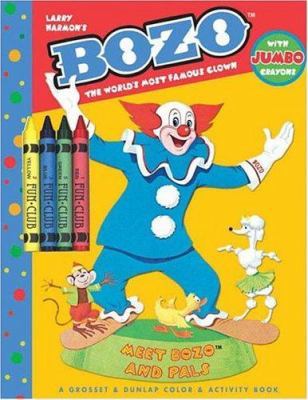 Meet Bozo and Pals: The World's Most Famous Clowna Grosset & Dunlap Color and Activity-Jumbo Crayons [With 4 Jumbo Crayons]