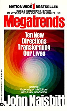 Megatrends: Ten New Directions Transforming Our Lives 9780446356817