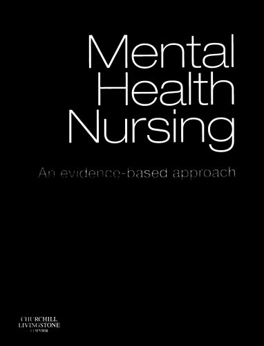 Mental Health Nursing: An Evidence-Based Approach 9780443074516