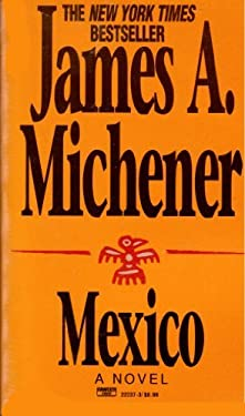 Mexico-Open Market Edition - Michener, James A.