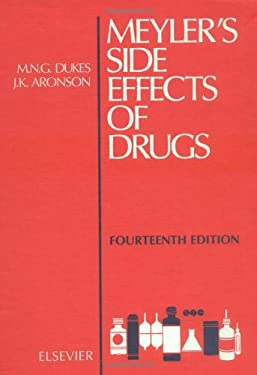 Meyler's Side Effects of Drugs: Fourteenth Edition - 14th Edition