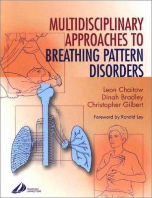 Multidisciplinary Approaches to Breathing Pattern Disorders 9780443070532