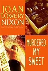 Murdered, My Sweet 1391183