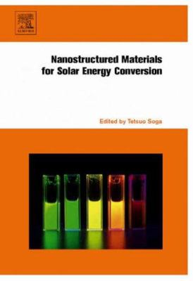 Nanostructured Materials for Solar Energy Conversion 9780444528445