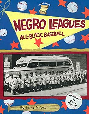 Negro Leagues: All-Black Baseball; By Emily Brooks 9780448426846