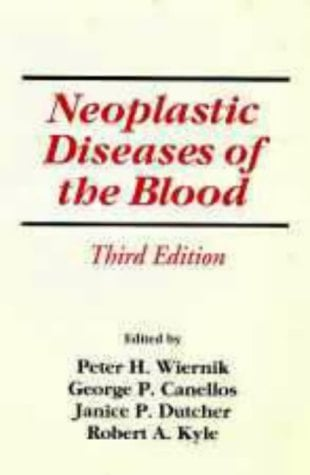 Neoplastic Diseases of the Blood 9780443076008