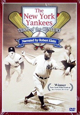 The New York Yankees: Team of the Century