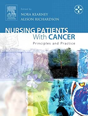Nursing Patients with Cancer: Principles and Practice 9780443072888