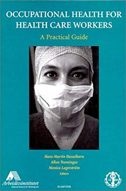 Occupational Health for Health Care Workers: A Practical Guide 9780444503350