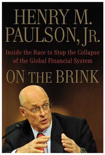 On the Brink: Inside the Race to Stop the Collapse of the Global Financial System 9780446561938