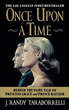 Once Upon a Time: Behind the Fairy Tale of Princess Grace and Prince Rainier 9780446613804