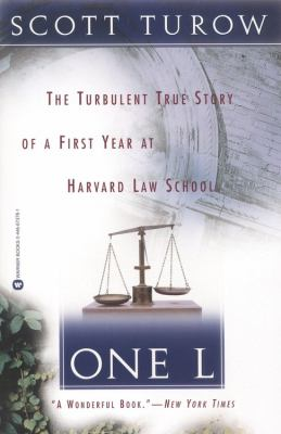 One L: The Turbulent True Story of a First Year at Harvard Law School 9780446673785