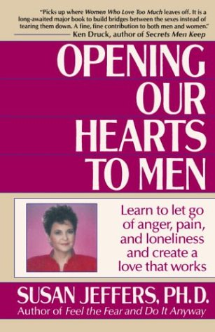 Opening Our Hearts to Men 9780449905135