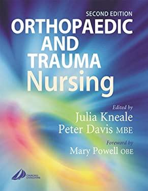 Orthopaedic and Trauma Nursing 9780443061820