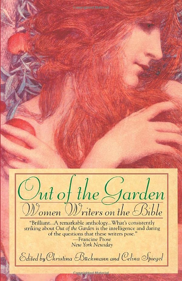Out of the Garden: Women Writers on the Bible 9780449910177