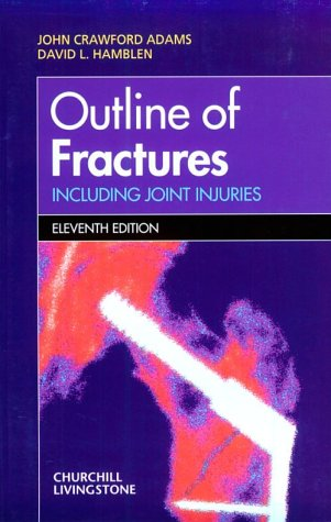 Outline of Fractures: Including Joint Injuries 9780443060274