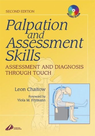 Palpation and Assessment Skills with Back of Book CD-ROM: Assessment and Diagnosis Through Touch 9780443072185