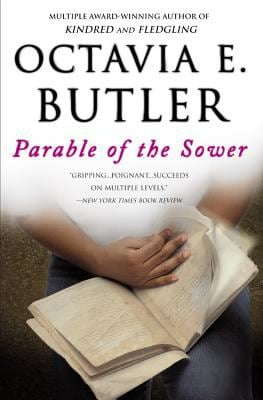 Parable of the Sower, Butler, Octavia