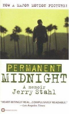 Permanent Midnight: A Memoir 9780446607261