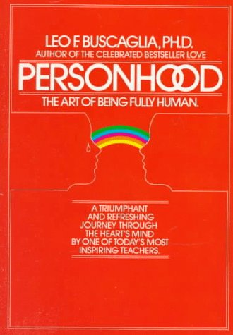 Personhood: The Art of Being Fully Human 9780449901991