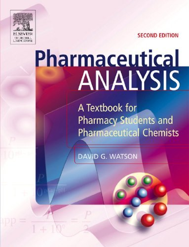 Pharmaceutical Analysis: A Textbook for Pharmacy Students and Pharmaceutical Chemists 9780443074455