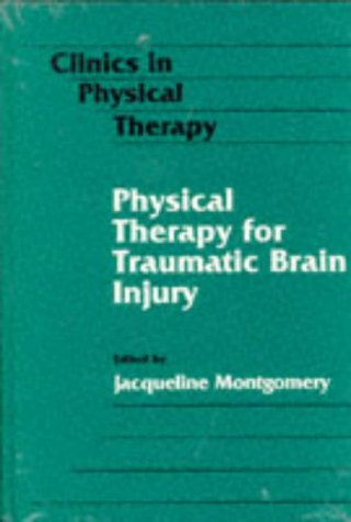 Physical Therapy for Traumatic Brain Injury 9780443089084