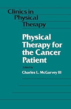 Physical Therapy for the Cancer Patient 9780443086670