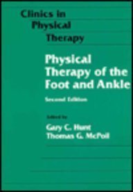 Physical Therapy of the Foot and Ankle