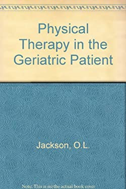 Physical Therapy of the Geriatric Patient