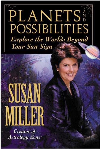 Planets and Possibilities: Explore the Worlds Beyond Your Sun Sign 9780446524346