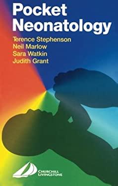 Pocket Neonatology - Stephenson / Stephenson, Terence / Marlow, Neil
