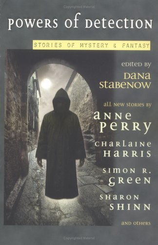 Powers of Detection: 7stories of Mystery and Fantasy 9780441011971