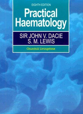 Practical Haematology 8/E 9780443049316
