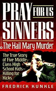 Pray for Us Sinners: The Hall Mary Murder 9780446602891