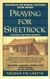 Praying for Sheetrock: A Work of Nonfiction 1455452