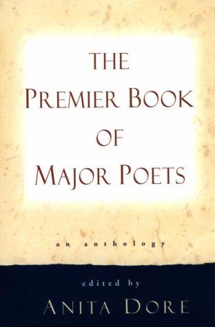 Premier Book of Major Poets: An Anthology
