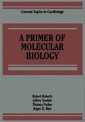 Primer of Molecular Biology