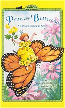 Princess Buttercup GB: A Flower Princess Story 9780448424736