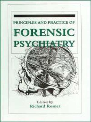 Principles and Practice of Forensic Psychiatry 9780442011185