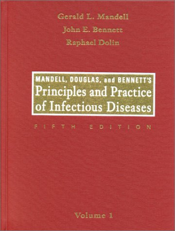Principles and Practice of Infectious Diseases - 5th Edition