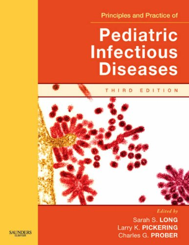 Principles and Practice of Pediatric Infectious Disease [With CDROM] 9780443066870