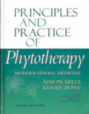 Principles and Practice of Phytotherapy: Modern Herbal Medicine 9780443060168
