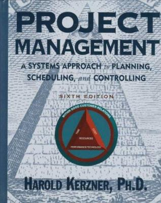 Project Management: A Systems Approach to Planning, Scheduling, and Controlling 9780442025519