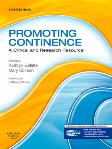 Promoting Continence: A Clinical and Research Resource 9780443103476